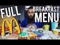 The Full McDonald's Breakfast Menu Challenge | BeardMeatsFood