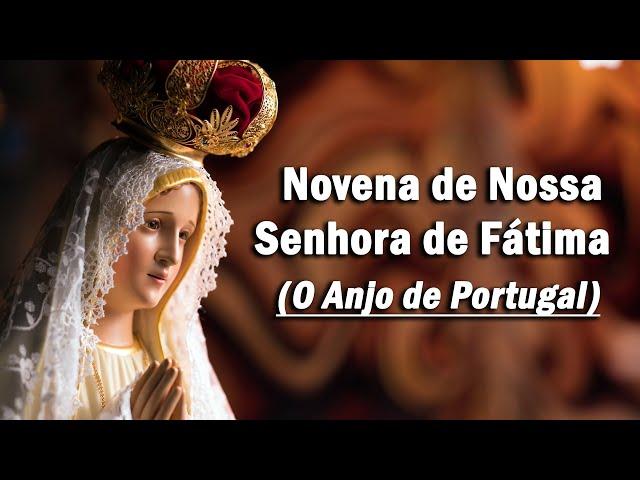 Novena de Nossa Senhora de Fátima - (Primeiro dia) - O Anjo de Portugal - Arautos do Evangelho