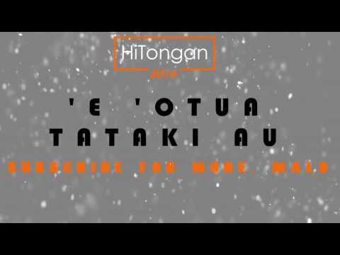Tongan Top Songs: 'E 'Otua tataki au