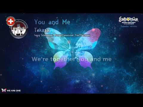 "Takasa - ""You And Me"" (Switzerland) - Karaoke version"