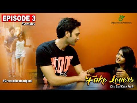 Hindi Web Series 2017| Fake Lovers| Episode 03| ROOMMATES|