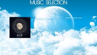 LarsM Ft. Mona Moua - Air (Original Mix) [Free Download] | Music Selection #4