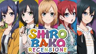 Recensione Anime - Shirobako [NO SPOILER]