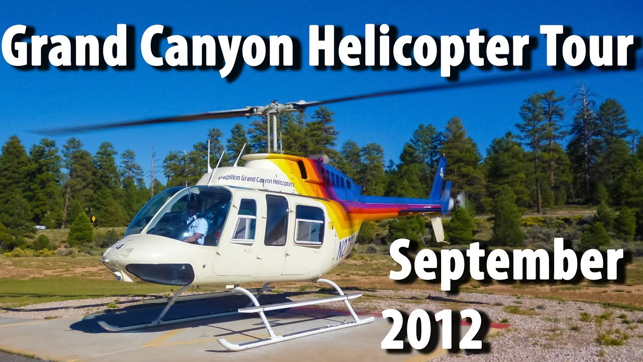 Grand Canyon South Rim Helicopter Flight  Tour  September 2012  YouTube