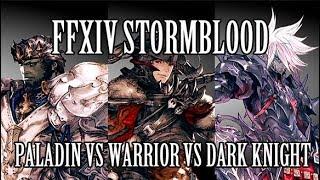 FFXIV: Paladin vs Warrior vs Dark Knight (Patch 4.11)