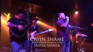 Cryin Shame Hotel Sinner