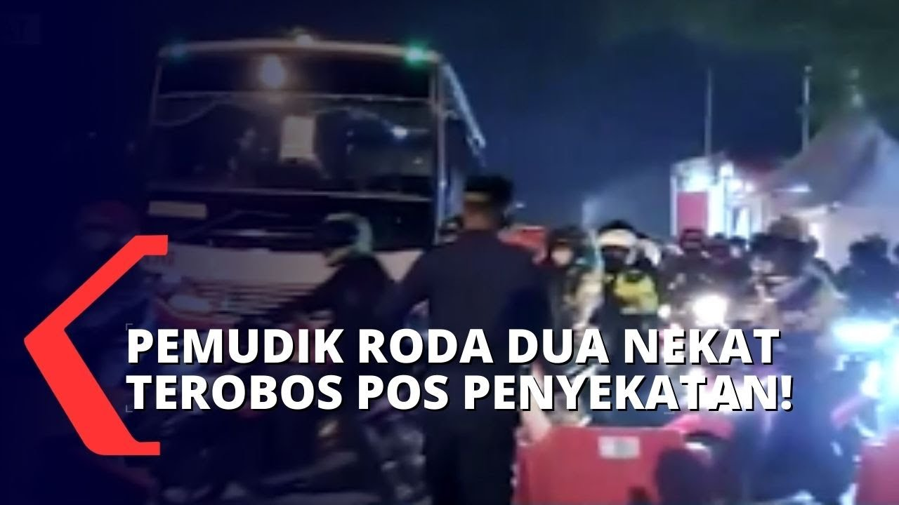 Download Pengawasan Diperketat Pasca Ratusan Motor Pemudik Terobos Pos Penyekatan di Karawang!
