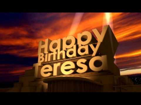 Happy Birthday Teresa Youtube