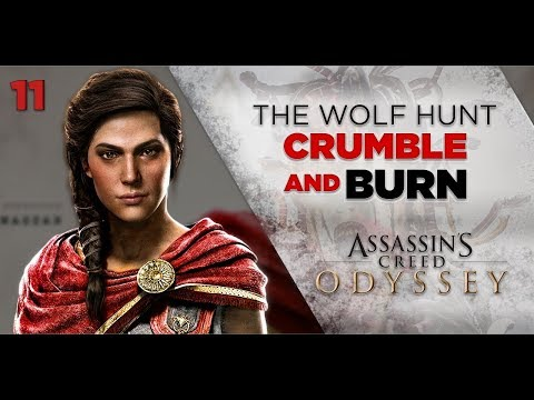 Assassins Creed Odyssey Gameplay   THE WOLF HUNT - Crumble and Burn [11] 1