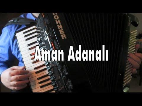 Aman Adanalı - Murathan Akordeon