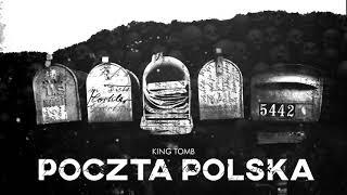 KING TOMB - POCZTA POLSKA (śliwa diss)