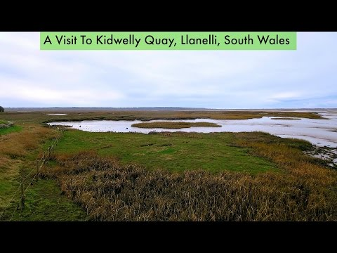 A Visit To Kidwelly Quay In South Wales