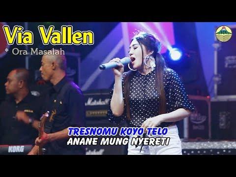 Via Vallen - Ora Masalah _ OM. Sera   |   Official Video