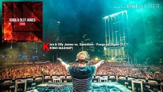 Kura & Olly James vs. Sansxisto - Fuego vs. Again (DJ R3NO MASHUP)