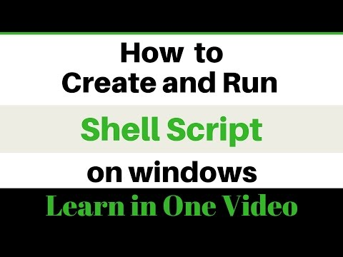 Learn how to create and run a shell script on your windows computer
