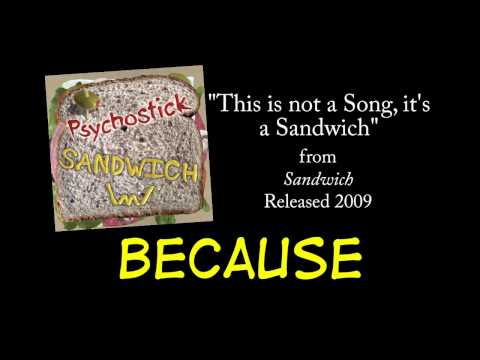 This Is Not a Song, It's a Sandwich + LYRICS [Official] by PSYCHOSTICK