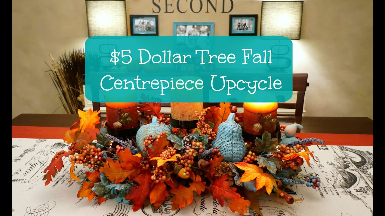 $5 Dollar Tree Fall Centerpiece Upcycle