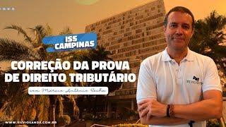 [MARATONA ISS CAMPINAS] Correção da Prova de Direito Tributário com Márcio Antônio Rocha