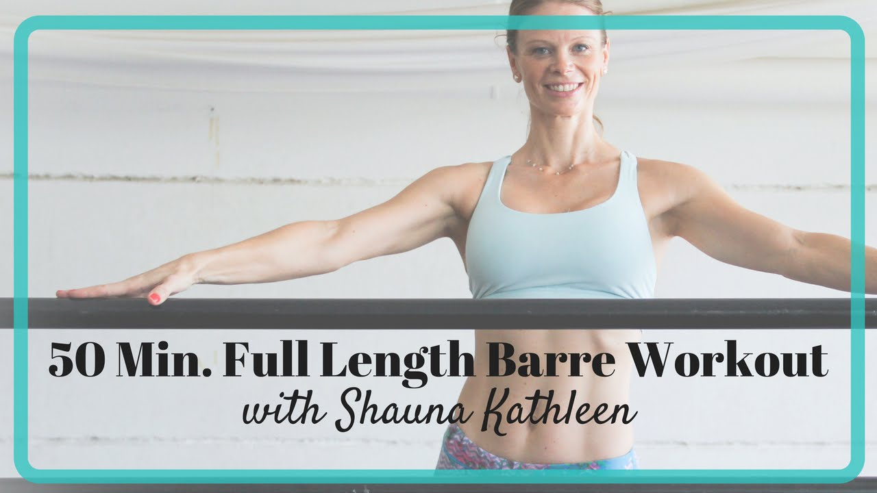 FREE Full Length 50 Min  Barre Workout You Can Do at Home