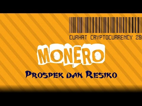Curhat Cryptocurrency 20 - Prospek Dan Resiko Monero (XMR)
