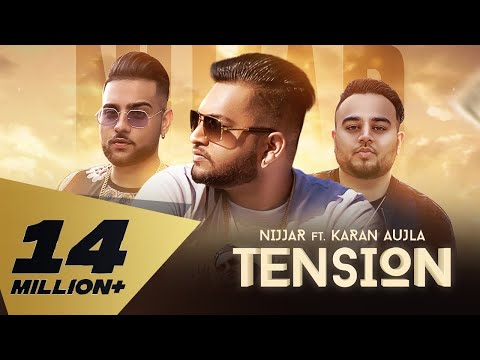 Tension (Full Video) Nijjar feat. Karan Aujla | Deep Jandu | Rupan Bal I Latest Punjabi Songs 2018