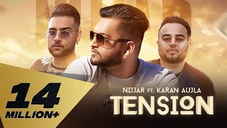 Tension (Full Video) Nijjar feat. Karan Aujla | Deep Jandu | Rupan Bal I Latest Punjabi Songs 2018 thumbnail