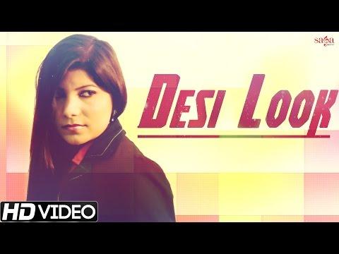 New Haryanvi Songs - Desi Look - Dr. Ravinder Rahi Feat Pooja Hooda - Haryanvi DJ Songs
