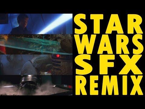Star Wars Sound Effects Remix