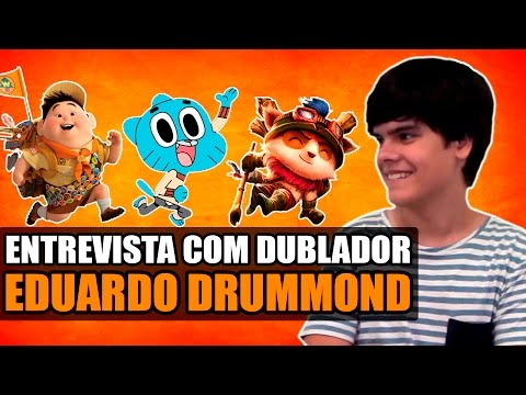 DUBLADOR EDUARDO DRUMMOND (TEEMO) - Entrevista Canal Making Of #55