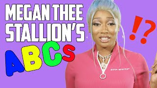 Megan Thee Stallion's ABCs
