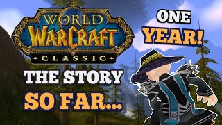 Dream to Reality - 1 Year of Classic WoW