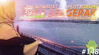 Video Cara Mudah Membuat Foto Bergerak Dengan Musik di HP \ ANDROID | Tutorial Android #148 download MP3, 3GP, MP4, WEBM, AVI, FLV Agustus 2018
