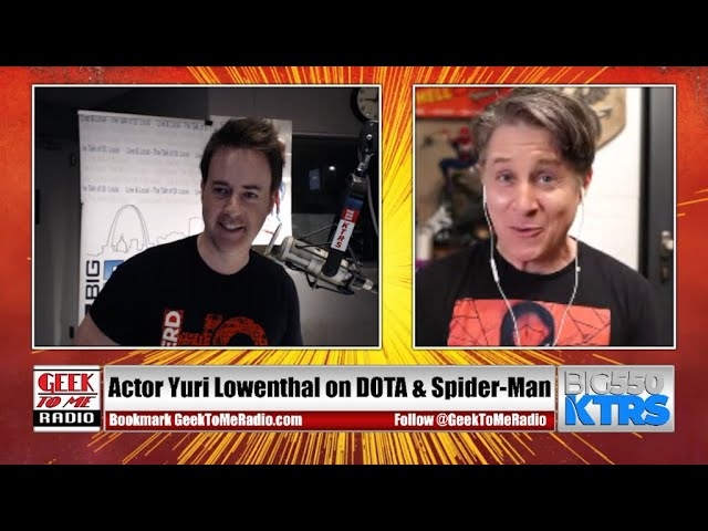 """213-Voice Actor Yuri Lowenthal on """"Dota Dragon's Blood"""", Spider-Man, and So Much More!"""