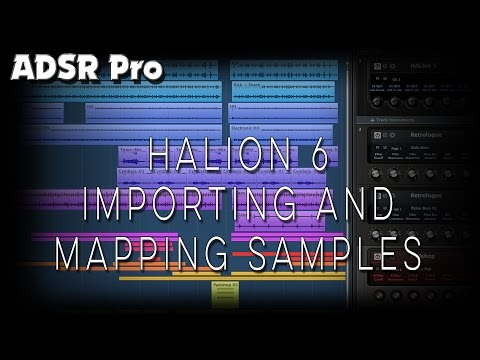 Halion 6 Importing and Mapping Samples