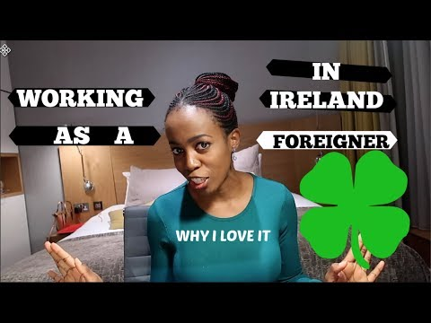 REASONS I LOVE WORKING IN IRELAND|LIFE OF AN EXPAT