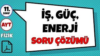 İş, Güç, Enerji - Soru Çözümü | kısabilim (PDF Mevcut)