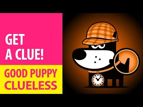 GOOD PUPPY - CLUELESS
