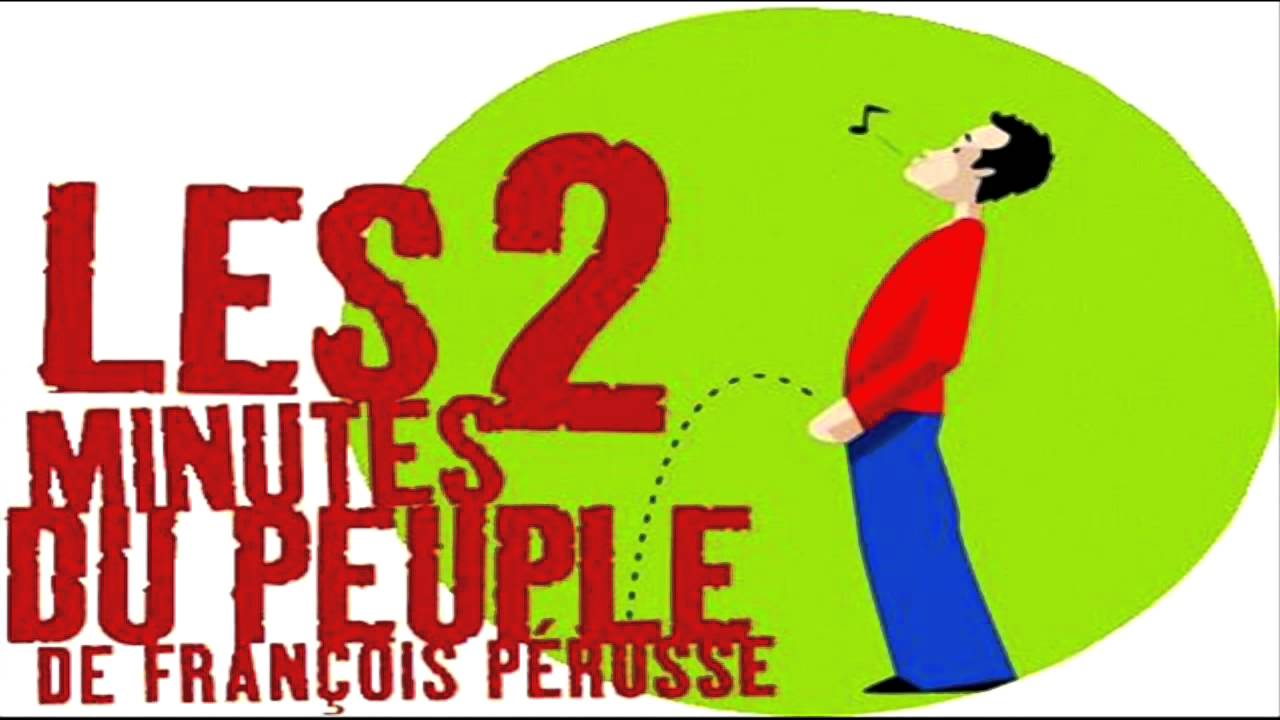francois perusse les 2 minutes du peuple