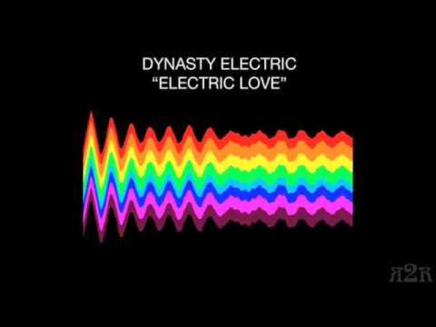 Dynasty Electric Love