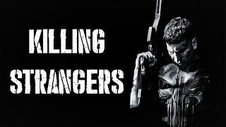 Baixar The Punisher || Killing Strangers