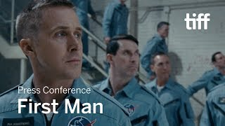 FIRST MAN Press Conference | TIFF 2018