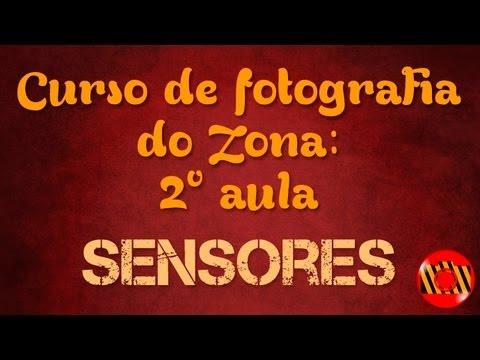 CURSO DE FOTOGRAFIA DO ZONA - SENSORES