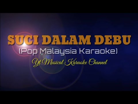 suci-dalam-debu-karaoke---iklim-(-pop-malaysia-karaoke)