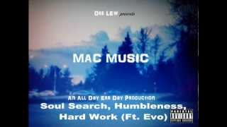 Dee Lew - Soul Search, Humbleness, Hard Work (Ft. Evo) [Prod. by Lloyd Banks]
