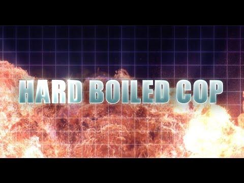 Hard Boiled Cop - Trailer