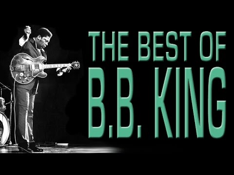 Best Of BB King | 80 Minutes Of The Blues Legend