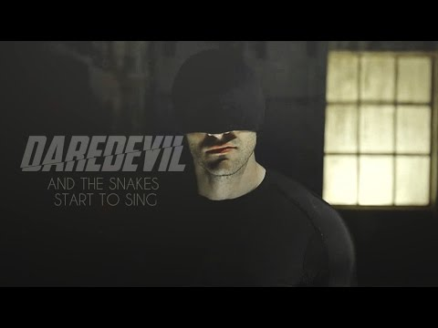 daredevil   and the snakes start to sing
