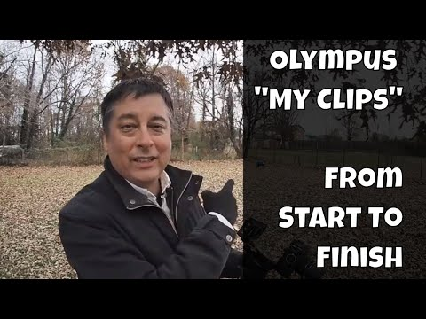 "Olympus Tutorial: ""My Clips"" from Start to Finish ep.111"