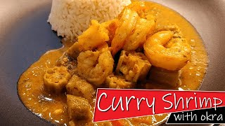 Curry Shrimp - How to Make Caribbean Curried Prawns with Coconut Milk and Okra