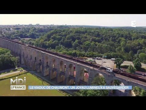 Le viaduc de Chaumont, un joyau à protéger